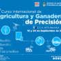 17º Curso Internacional de Agricultura y Ganadería de Precisión